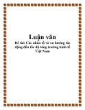 Đề tài: Các nhân tố và xu hướng tác động đến tốc độ tăng trưởng kinh tế Việt Nam