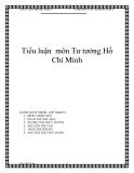 Tiểu luận nhóm môn Tư tưởng Hồ Chí Minh
