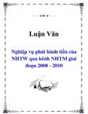 Luận văn: Nghiệp vụ phát hành tiền của ngân hàng trung ương qua kênh ngân hàng thương mại giai đoạn 2008 - 2010