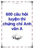 600 câu hỏi luyện thi chứng chỉ Anh văn A