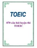 870 câu hỏi luyện thi TOEIC