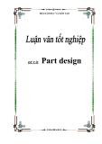 Luận văn tốt nghiệp về ' Part design '