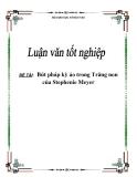 Luận văn: Bút pháp kỳ ảo trong Trăng non của Stephenie Meyer