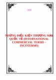 NHỮNG ĐIỀU KIỆN THƯƠNG MẠI QUỐC TẾ (INTERNATIONAL COMMERCIAL TERMS – INCOTERMS)