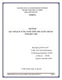 Tiểu luận: Quy hoạch vùng nuôi tôm thẻ chân trắng tỉnh Bến Tre