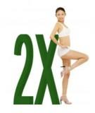 2X - Cơ chế đột phá cho giảm cân