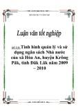 """Đề tài: Tình hình quản lý và sử dụng ngân sách Nhà nước của xã Hòa An, huyện Krông Păk, tỉnh Đăk Lăk năm 2009 – 2010"""""""