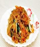 Ăn miến trộn phong cách Hàn Quốc