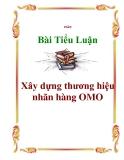 Tiểu luận: Xây dựng thương hiệu nhãn hàng OMO