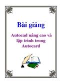 Bài giảng: Autocad nâng cao và lập trình trong Autocard - Trần Anh Bình