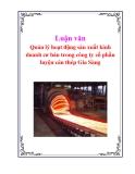 Luận văn: Quản lý hoạt động sản xuất kinh doanh cơ bản trong công ty cổ phần luyện cán thép Gia Sàng