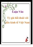 Luận văn : Tỷ giá hối đoái với nền kinh tế Việt Nam
