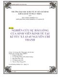 Tiểu luận : Nghiên cứu sự hài lòng của sinh viên kinh tế tại kí túc xá 43-45 Nguyễn Chí Thanh