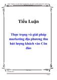 Tiểu luận: Thực trạng và giải pháp marketing địa phương thu hút lượng khách vào Côn đảo