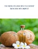 Tác dụng của dầu dừa và cách sử dụng dầu dừa hợp lý