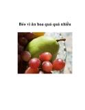 Béo vì ăn hoa quả quá nhiều