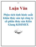 Luận văn: Phân tích tình hình xuất khẩu thủy sản tại công ty cổ phần thủy sản Kiên Giang KISIMEX