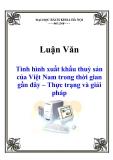 Luận văn: Tình hình xuất khẩu thuỷ sản của Việt Nam trong thời gian gần đây – Thực trạng và giải pháp