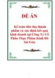 Báo cáo tốt nghiệp: Kế toán tiêu thụ thành phẩm và xác định kết quả kinh doanh tại Công Ty Cổ Phần Thực Phẩm Kinh Đô Sài Gòn