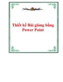 Thiết kế Bài giảng bằng Power Point