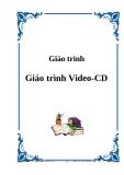 Giáo trình Video-CD