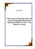 Luận văn: Thực trạng và biện pháp nâng cao công tác thẩm định tín dụng tại Ngân hàng TMCP Á Châu – Chi nhánh An Giang