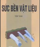 Giáo trình Sức bề vật liệu (Tập 2) -  Lê Quang Minh, Nguyễn Quang Lượng