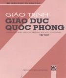 Giáo trình giáo dục quốc phòng (Tập 1) - TS. Đồng Xuân Quách