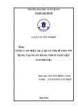 Luận văn tốt nghiệp: Nâng cao hiệu quả quản trị rủi ro tín dụng tại Ngân hàng TMCP Nam Việt (NAVIBANK)