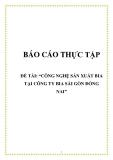 Báo cáo thực tập: Công nghệ sản xuất bia tại Công ty bia Sài Gòn Đồng Nai