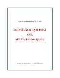 Báo cáo kinh tế vĩ mô: Chính sách lạm phát của Mỹ và Trung Quốc