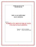 TIỂU LUẬN MÔN HỌC DATA MINING: NGHIÊN CỨU MỘT SỐ THUẬT TOÁN DATAMING
