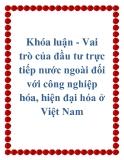 Khóa luận - Vai trò của đầu tư trực tiếp nước ngoài đối với công nghiệp hóa, hiện đại hóa ở Việt Nam