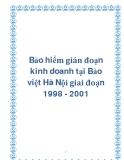 Bảo hiểm gián đoạn kinh doanh tại Bảo việt Hà Nội giai đoạn 1998 - 2001