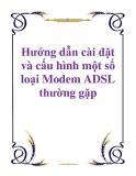 Hướng dẫn cài đặt và cấu hình một số loại Modem ADSL thường gặp