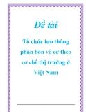 Đề tài: Tổ chức lưu thông phân bón vô cơ theo cơ chế thị trường ở Việt Nam