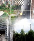 Giáo trình công nghệ môi trường Phần 3 : Công nghệ xử lý chất thải rắn