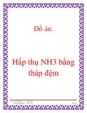 Đồ án:  hấp thụ NH3 bằng tháp đệm