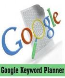 Google Ad Planner: công cụ giúp tạo kế hoạch truyền thông
