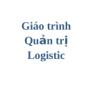 Giáo trình Quản trị Logistic