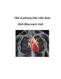 Một số phương thức chẩn đoán bệnh động mạch vành
