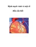 Bệnh mạch vành và một số điều cần biết