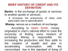 BRIEF HISTORY OF CREDIT AND ITS DEFINITION