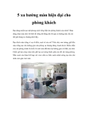 5 xu hướng màu hiện đại cho phòng khách
