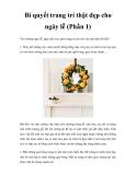 Bí quyết trang trí thật đẹp cho ngày lễ (Phần 1)