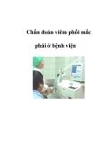 Chẩn đoán viêm phổi mắc phải ở bệnh viện