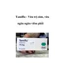 Tamiflu - Vừa trị cúm, vừa ngăn ngừa viêm phổi