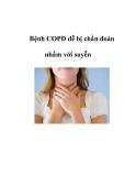 Bệnh COPD dễ bị chẩn đoán nhầm với suyễn