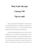 Sống 24 giờ một ngày - Chương VIII