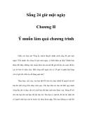 Sống 24 giờ một ngày - Chương II